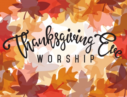 Thanksgiving Eve Lovefeast, November 21 at 7:30 p.m.